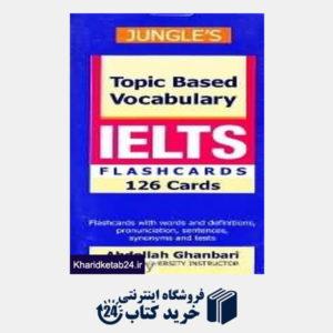کتاب واژگان موضوعی آیلتس Topic Based Vocabulary IELTS Flashcards 126 Cards