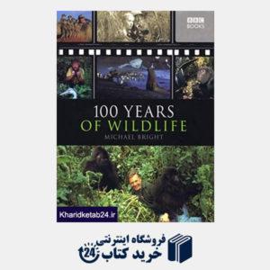 کتاب 100 Years of Wildlife