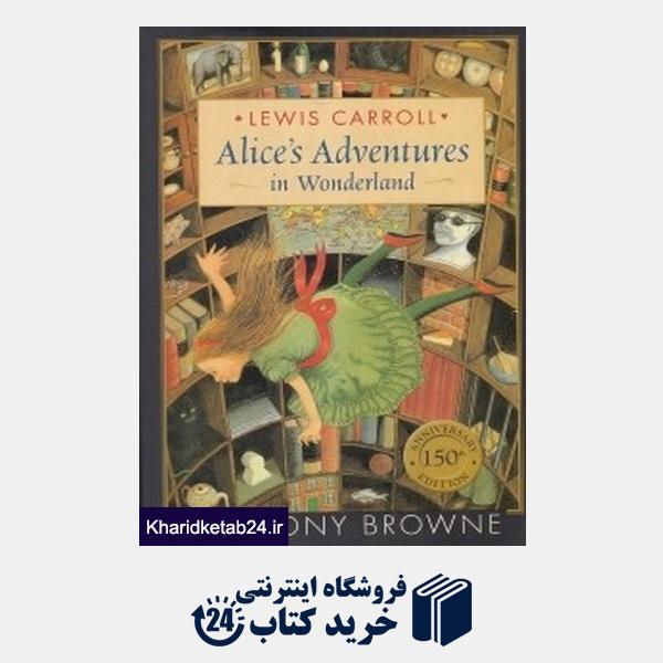 کتاب Alice's Adventures in Wonderland 1575