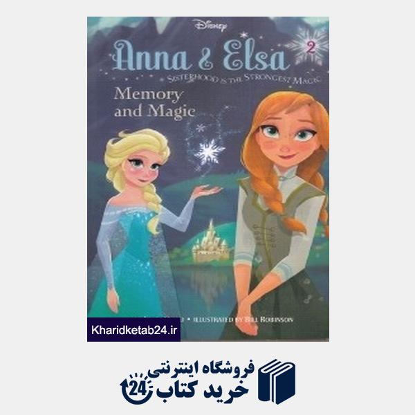 کتاب Anna & Elsa Memory and Magic