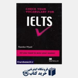 کتاب Check Your Vocabukary For Ielts