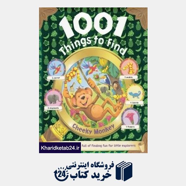 کتاب Cheeky Monkey 1001 Things To Find