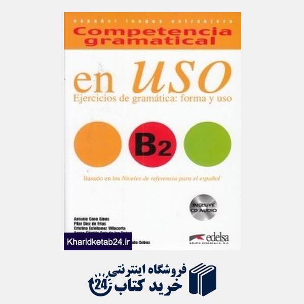 کتاب Competencia Gramatical en USO B2 CD