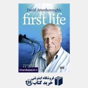 کتاب David Attenboroughâ s First Life: A Journey Back in Time with Matt Kaplan