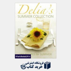کتاب Delia's Summer Collection: 140 Recipes for Summer