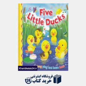 کتاب Five Little Ducks 3396