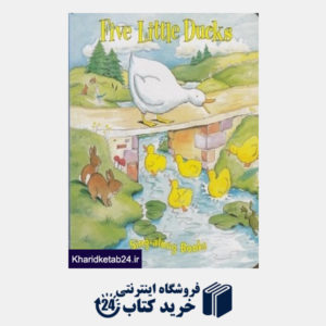 کتاب Five Little Ducks Sing along Books