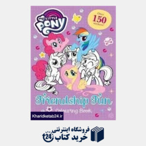 کتاب (Friendship Fun Colouring Book (My Little Pony