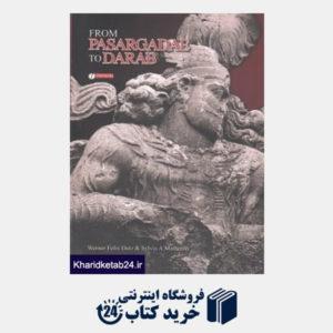 کتاب From Pasargadae To Darab