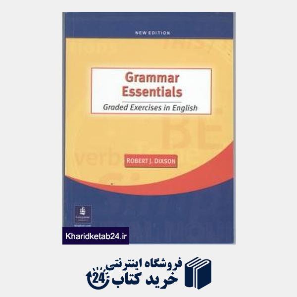 کتاب Grammar Essentials:  Graded Exercises in English, New Edition