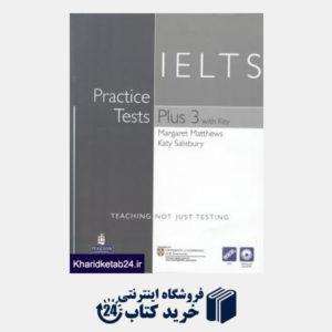 کتاب IELTS Practice Tests Plus 3 CD