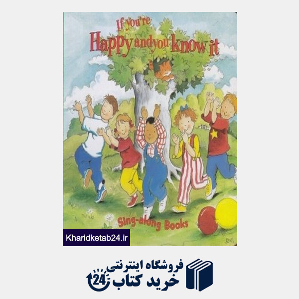 کتاب If Youre Happy and you Know it Sing along Books