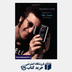 کتاب Instamatic Karma: Photographs of John Lennon