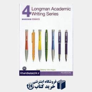 کتاب (Longman Academic Writing Series 4 (Essays