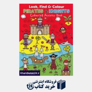 کتاب Look Find & Colour Pirates & Knights