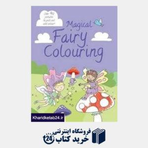 کتاب Magical Fairy Colouring