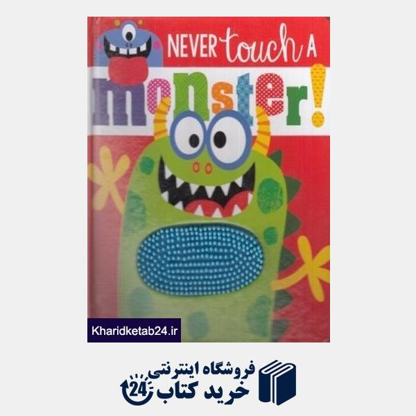 کتاب Never Touch a Monster