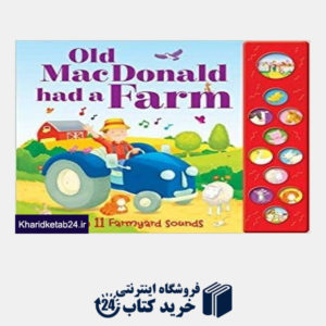 کتاب Old MacDonald had a Farm Sound Book