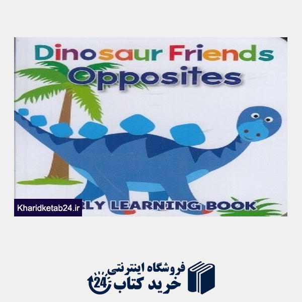 کتاب (Opposites (Dinosaur Friends
