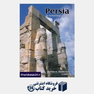 کتاب Persia an Archaeological Guide