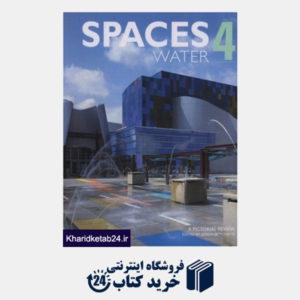 کتاب SPACES WATER 4