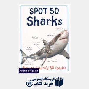 کتاب Spot 50 Sharks