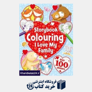 کتاب Storybook Colouring I Love My Family