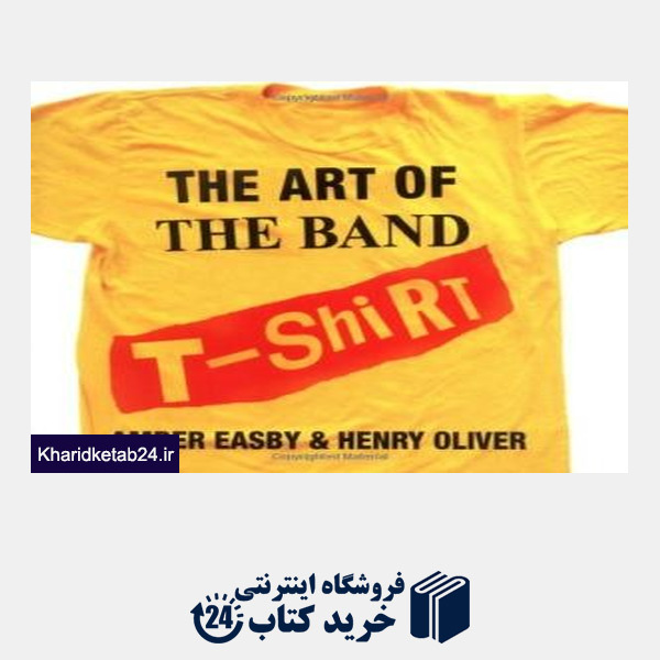 کتاب The Art of the Band T-shirt