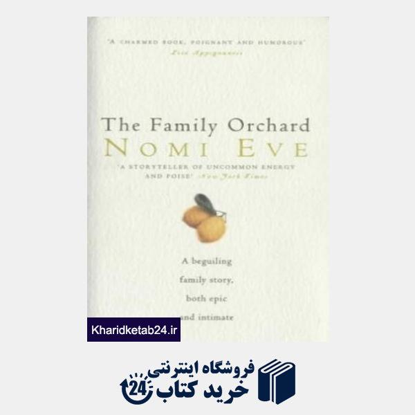 کتاب The Family Orchard
