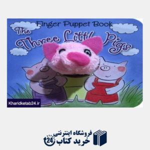 کتاب (The Three Little Pigs (Finger Puppet Book