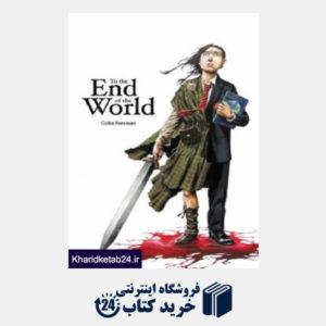 کتاب To the End of the World  (Keepers and Seekers)