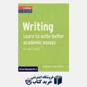 کتاب Writing Learn to Write Better Academic Essays