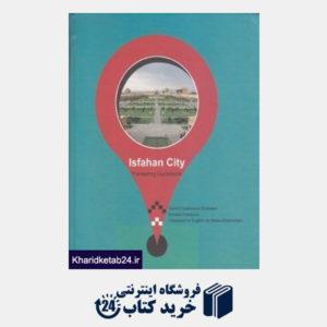 کتاب راهنمای پیشگام گردشگری اصفهان Isfahan City Pioneering Guidebook
