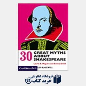 کتاب 30 Great Myths about Shakespeare