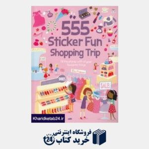 کتاب 555 Sticker Fun Shopping Trip