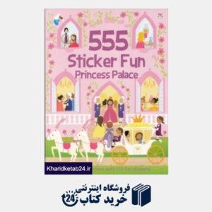 کتاب 555Sticker Fun Princess Palace