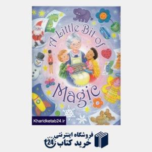 کتاب A Little Bit of Magic