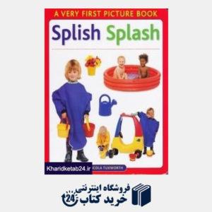 کتاب A Very First Picture Book Splish Splash