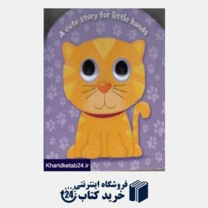 کتاب (A cute story for little hands (kitten