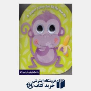 کتاب (A super story for little hands (monkey