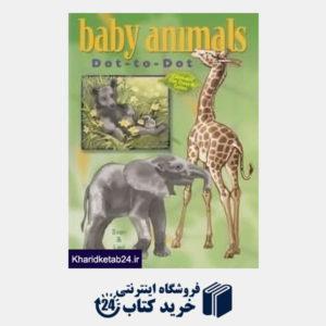 کتاب Baby Animals Dot to Dot