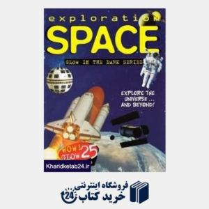 کتاب Exploration Space Glow in the Dark Series