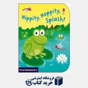 کتاب Hippity Hoppity Splash