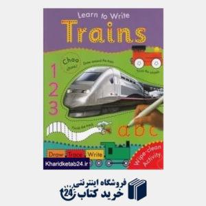 کتاب Learn To Write Trains