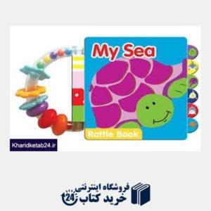 کتاب (My Sea (Rattle Book