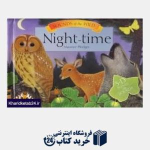 کتاب Night Time  Sounds of the Wild