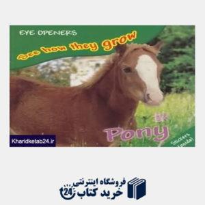 کتاب Pony See How They Grow