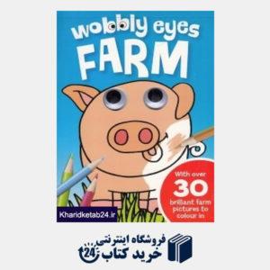 کتاب Wobbly Eyes Farm